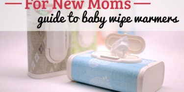 Mom's Guide to Baby Wipe Warmers