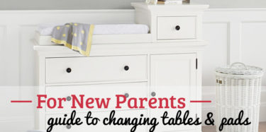 The Parent's Guide to Changing Tables & Pads