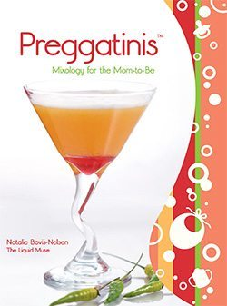 Preggatinis - Mixology For The Moms To Be