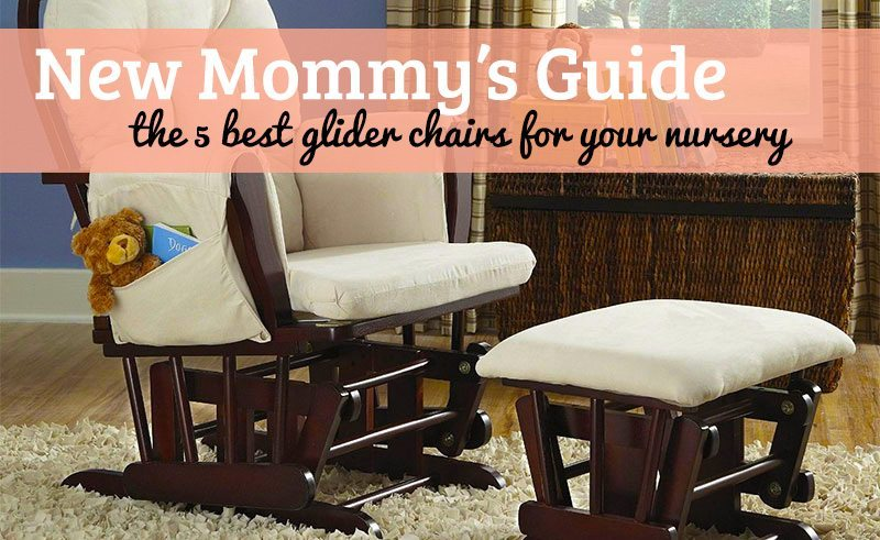 The 5 Best Glider Chairs For Your Nursery