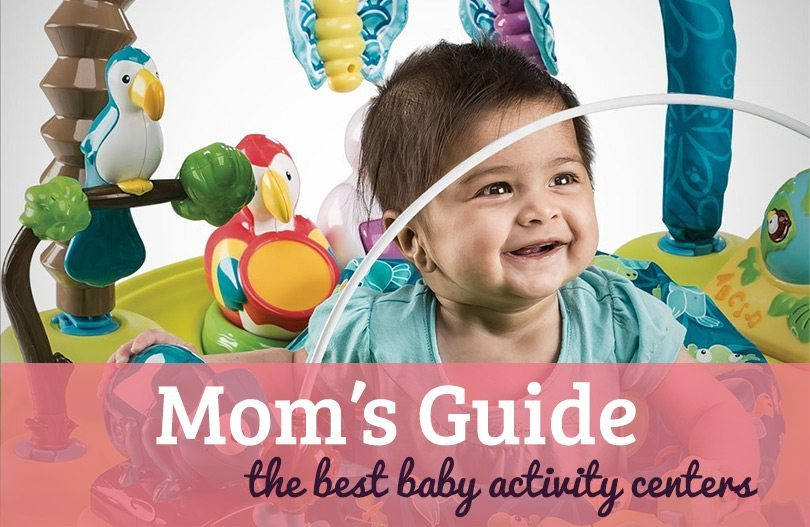 The Best Baby Activity Centers