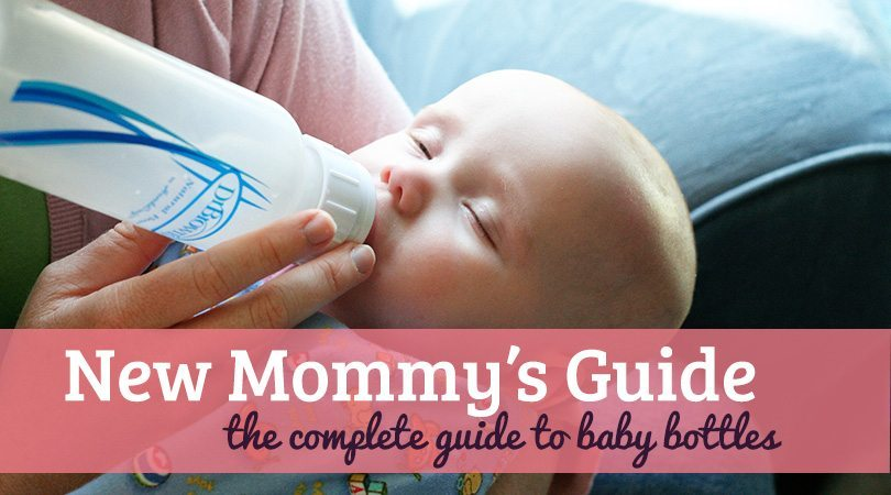 The Complete Guide to Baby Bottles