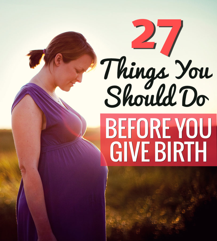things-you-should-do-before-you-give-birth