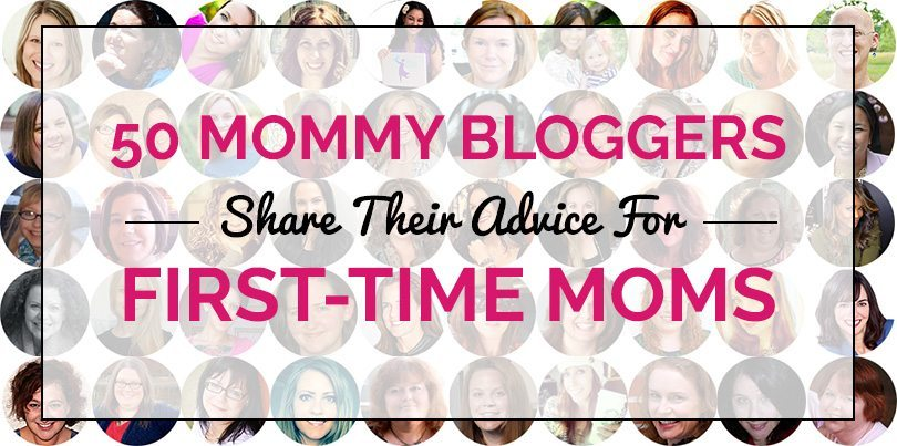 50-mommy-bloggers-advice-for-first-time-moms