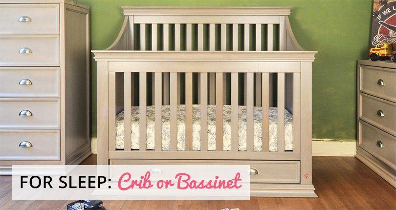 Crib or Bassinet