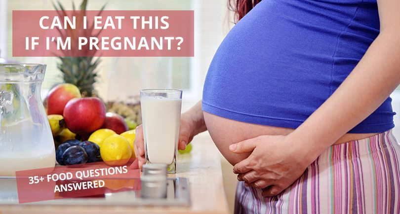 Can Pregnant Women Eat That?