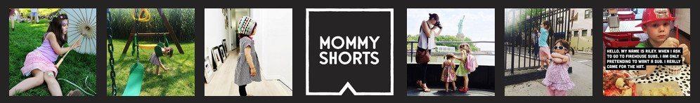 Mommy Shorts