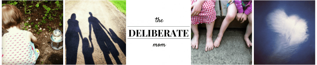 The Deliberate Mom