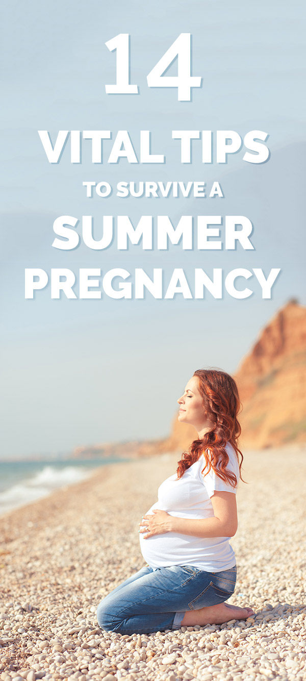 14 Vital Tips to Survive a Summer Pregnancy